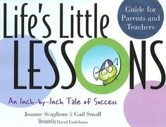 Life's Little Lessons: An Inch-By-Inch Tale of Success : guide for Parents and Teachers