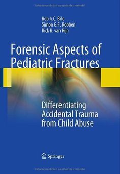 159 best kindle store medical ebooks images on pinterest kindle forensic aspects of pediatric fractures differentiating accidental trauma from child abuse by rob a c bilo fandeluxe Gallery