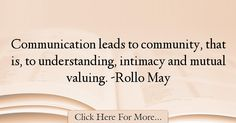 Rollo May Quotes About Communication - 10065