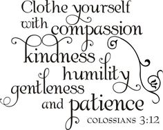Colossians 3 12 17 | col 3 12 clothe yourself colossians 312 col3 12 clothe yourself with ...