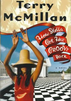 How Stella Got Her Groove Back by Terry McMillan