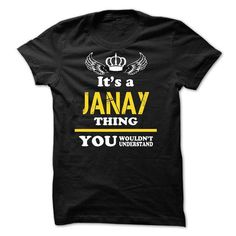 ITS A JANAY THING YOU WOULDNT UNDERSTAND - #hoodie quotes #hoodie novios. TRY => https://www.sunfrog.com/Names/ITS-A-JANAY-THING-YOU-WOULDNT-UNDERSTAND-48826277-Guys.html?68278