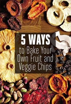 5 Ways to Bake Your Own Fruit and Veggie Chips We've all heard the siren call of a bag of crunchy chips in the late afternoon. To avoid a case of snackers' remorse, make them healthier by using fruits and veggies to create the perfect crave-able, crunchy and nutritious snack. From apples to eggplant, we've compiled a mini guide of recipes for easy reference.