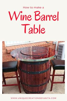 How to make a wine barrel table with a built in wine bucket – Unique Creations By Anita