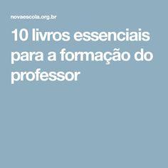10 livros essenciais para a formação do professor
