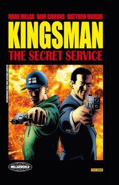 kingsman: the secret service, mark millar, dave gibbons, comic Dave Gibbons, James Bond, Kingsman The Secret Service, Eggsy Unwin, Panini Comics, Matthew Vaughn, Mark Millar, Uncle Jack, Kings Man