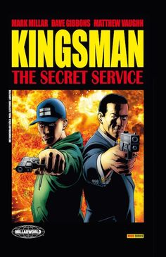 kingsman: the secret service, mark millar, dave gibbons, comic