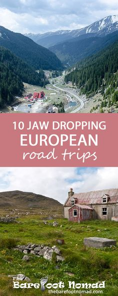 Jaw-dropping European road trips to explore.                              …