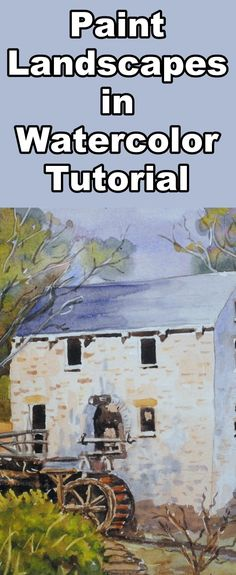 Learn to paint this beautiful old mill in this landscape painting tutorial in watercolor