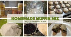 Make-Ahead Muffin Mixes - Your Thrive Life with Jodi Weiss Homemade Muffin Mix, Homemade Muffins, Pantry Essentials, Kiss The Cook, Jar Recipes, Healthy Recipes, Food Jar, Meals In A Jar, Breakfast For Dinner