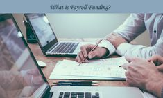 What is payroll funding know the advantages of payroll funding  Payroll funding referred to as Recruitment Finance - helps businesses to supply temporary contractors to meet their salary bill at the end of each week or month. It is suitable for recruitment companies, cleaning contractors and security companies that use lots of labour, with little materials.