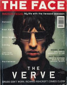 THE style bible in de and The Face magazine: The Verve's Richard Ashcroft. Kool Keith, The Face Magazine, Stefan Sagmeister, The Verve, King Richard, Out To Lunch, Britpop, People Of Interest, Music Magazines
