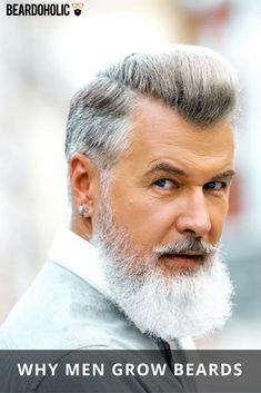 Why Men Grow Beards From Beardoholic.com