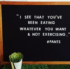 Pants saying it out loud lol