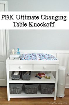 Get the FREE plans to build the ultimate Pottery Barn Kids changing table knockoff!