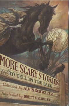 More Scary Stories to Tell in the Dark Paperback by Schwartz, Alvin