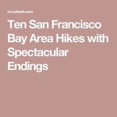 Ten San Francisco Bay Area Hikes with Spectacular Endings