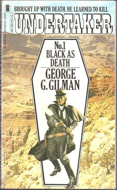 George G. Black as Death. The Undertaker No. Undertaker, Book Cover Art, Over The Years, Detective, Westerns, Mystery, Sci Fi, Novels, Fiction