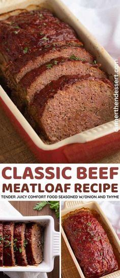 Classic Beef Meatloaf that's tender, juicy, easy to make and the only recipe you'll ever need for this classic comfort food favorite recipe! #meatloaf #groundbeef #americanfood #classicdishes #dinnerthendessert Quick Easy Healthy Meals, Quick Recipes, Healthy Dinner Recipes, Asian Recipes, Easy Meals, Delicious Recipes, Beef Meatloaf Recipes, Yummy Food, Tasty