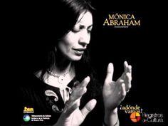 Mónica Abraham - Oración del remanso