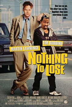 Tim Robbins and Martin Lawrence in Nothing to Lose Comedy Movies, Film Movie, Movies To Watch Teenagers, Lost Movie, African American Movies, Urban Movies, Happy Movie, Badass Movie, Vintage Concert Posters