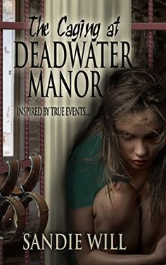 The Caging at Deadwater Manor by Sandie Will https://www.amazon.com/dp/B06XRJMJBB/ref=cm_sw_r_pi_dp_x_gUCazb4QP8G46