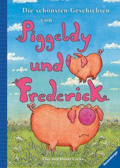 Die schönsten Geschichten von Piggeldy und Frederick   Bilderbücher   Bücher   Shop   Die schönsten Geschichten von Piggeldy und Frederick