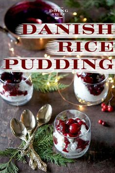 If you like rice pudding, you're going to love Risalamande, a fancified Danish version of rice pudding that's full of crunchy almonds, velvety whipped cream and topped with a cherry sauce. With NO calories! Providing you just look at it. Christmas Dinner Menu, Vegan Christmas, Christmas Goodies, Christmas Desserts, Christmas Eve, Danish Cuisine, Danish Food, Swedish Recipes, Danish Recipes