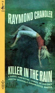 https://flic.kr/p/8mKmKn | Killer in the Rain | Killer in the Rain, by Raymond Chandler Pocket Book 75138, 1965 Cover art uncredited  Eight early stories that originally appeared in the pulp magazines.  Contents: Killer in the Rain The Man Who Liked Dogs The Curtain Try the Girl Mandarin's Jade Bay City Blues The Lady in the Lake No Crime in the Mountains