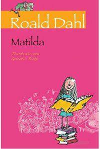 Despertar Literal : Resenha: Matilda - Roald Dahl