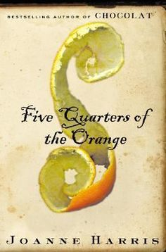 Whether you liked Chocolat or not read Five Quarters of an Orange.  Historical Fiction and wonderful.