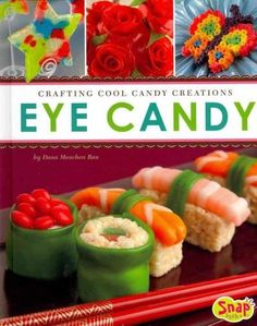 Candy isn't just for eating anymore. Learn to use all kinds of candies to create delicious decor, magical creatures, and much more. Your friends will want to take a picture of their trendy treat befor
