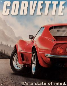 Corvette ... It's a state of mind.