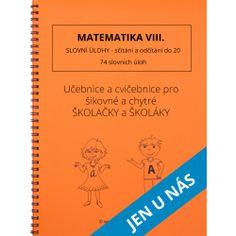 Slovní úlohy - sčítání a odčítání do 20 Thing 1, Prepositions, Home Schooling, Math Worksheets, Best Sellers, Alphabet, Language, Notes, Teacher