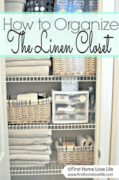How to Organize the Linen Closet and How to Create a Closet Pharmacy