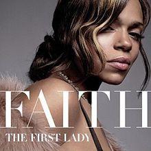 """Faith Evans  """"The First Lady"""""""