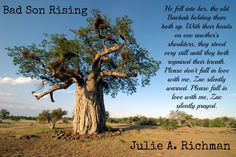 I've gotta say...I'm a little jealous of that tree!  Bad Son Rising by Julie Richman https://www.goodreads.com/book/show/18740389-bad-son-rising?ac=1
