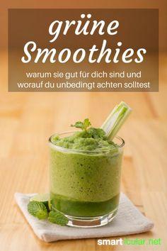 Warum der grüne Smoothie auch in deinen Speiseplan sollte
