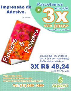 Bom dia: Mais uma dica Sower Express, impressão de adesivo tamanho A4. 25 unidades.  Tudo em 3x sem juros  www.sowerexpress.com.br