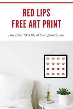 This free printable Valentine lips art is the perfect way to decorate for Valentine's Day or for any day. Great for decorating in a bedroom, bathroom, or makeup table vanity area. Fun and easy to create plus there's a free SVG file for additional crafting!  #diy #farmhousestyle #farmhousedecor #farmhouse #crafts #papercrafts #freeprintable #svgfile #freeprintables #valentinesday #valentine #holidays #momlife #homedecor #decorating