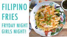 Filipino Fries Recipe - FRYDAY NIGHT GIRLS NIGHT | Simply Cher Cher