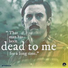 He has no place in this life. #ThisIsUs