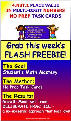 CLICK TO DOWNLOAD OUR CURRENT FLASH FREEBIE. (August 28 through Sept. 4.) IF YOU LIKE THIS FLASH FREEBIE PLEASE LEAVE FEEDBACK AND FOLLOW ME.Included are: 24 Math Printable Task Cards to reinforce students practice and mastery of 4.NBT.1.