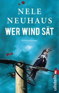 Lesendes Katzenpersonal: [Rezension] Nele Neuhaus - Wer Wind sät (Band 5)