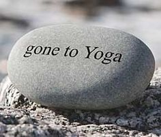 Gone to yoga. #yoga #inspiration
