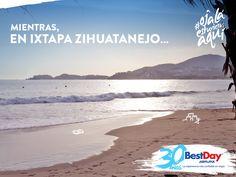 ¿Recordando desde cuándo no te vas a una playita un viernes en la tarde? #OjalaEstuvierasAqui en #Ixtapa #Zihuatanejo con #BestDay