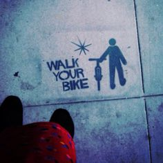 Friendly sidewalk reminder on street. Long Beach, CA! My home state. 4th Street, Street Art, Sensible Quotes, Bicycling Magazine, Pop Culture References, Kids Ride On, Dark Eyes, Long Beach, Urban Art