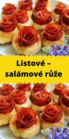 Listové – salámové růže Food And Drink, Appetizers, Pizza, Breakfast, Cake, Recipes, Hampers, New Years Eve, Thermomix