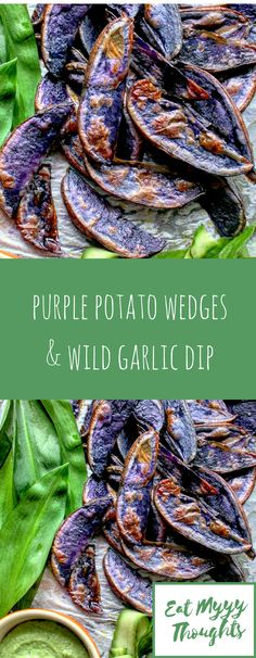 Baked potato wedges (using purple potatoes) with a creamy wild garlic dip. Vegan   Vegetarian   Gluten Free   Real Food   Meat Free. Delicious plant-based dinner.