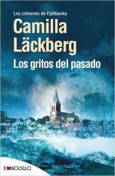 Reseña: Los gritos del pasado #2 - Camilla Läckberg